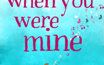 COVER REVEAL: When You Were Mine